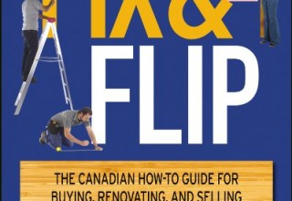 Fix and Flip Book Review | CanadianMortgageCo.com