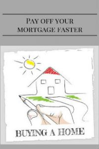 pay off your mortgage faster